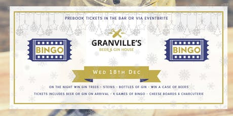 GRANVILLES - CHRISTMAS BINGO! (GINGO!) 18th DEC  tickets