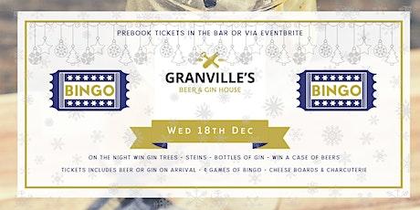 GRANVILLES - CHRISTMAS BINGO! (GINGO!) 18th DEC  tickets