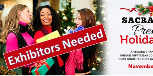Crafters & Vendors Wanted - Sacramento Premier Holiday Expo