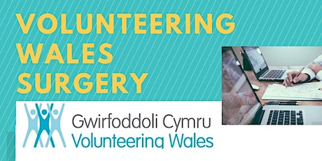 Volunteering Wales Surgery (Conwy) - 30th JANUARY 2020 tickets