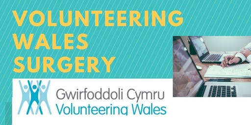 Volunteering Wales Surgery (Conwy) - 14th JANUARY 2020