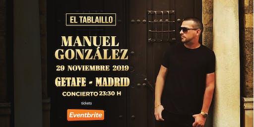 Concierto Manuel González el 29 de Noviembre en Getafe