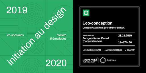 Design et écoconception – Les spéciales – module d'initiation au design