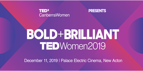 TEDxCanberraWomen 2019: Bold+Brilliant tickets