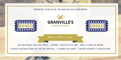 GRANVILLES - MONTHLY BINGO! (GINGO!) 29th JAN, 2020