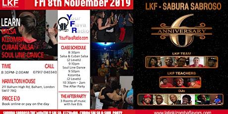 LKF PRESENTS SABURA SABROSO The Monthly Salsa Kizomba & Soul Party  tickets