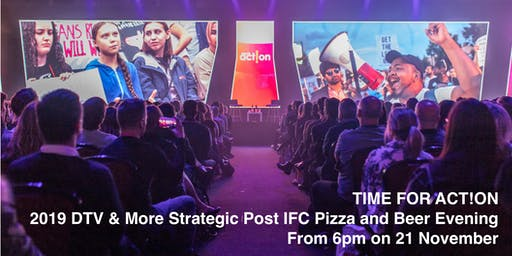 2019 DTV & More Strategic Post IFC Pizza and Beer Evening - Melbourne