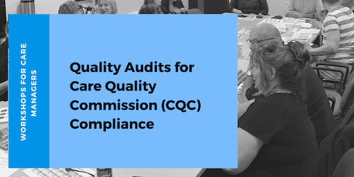 Quality Audits for Care Quality Commission (CQC) Compliance