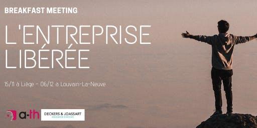 BREAKFAST MEETING / L'entreprise libérée