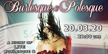 A Night of live Burlesque & Polesque No 15 tickets