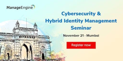 ManageEngine's Cybersecurity & Hybrid Identity Management seminar- Mumbai