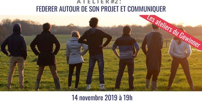 Municipales 2020 - Atelier #2 : Fédérer et communiquer son projet