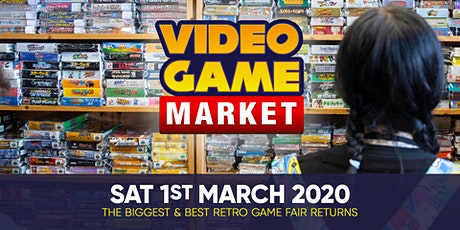 Video Game Market - 1st March 2020 tickets