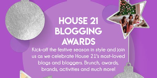 House 21 Blogging Awards & Brunch