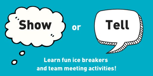 Becton Show or Tell: learn fun ice breakers and team meeting activities