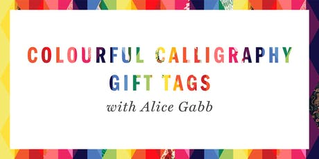 Colourful Christmas Calligraphy Gift Tag Workshop with Alice Gabb tickets