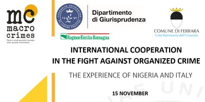 INTERNATIONAL COOPERATION IN THE FIGHT AGAINST ORGANIZED CRIME