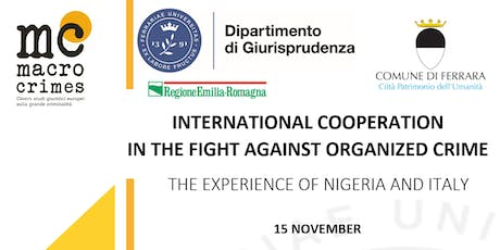 INTERNATIONAL COOPERATION IN THE FIGHT AGAINST ORGANIZED CRIME tickets