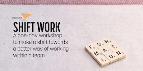 Shift Work - better ways to better work. tickets