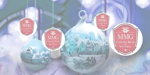 MMG Concert Band of Victoria - Christmas Spectacular