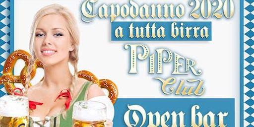 Capodanno 2020 Piper: open bar totale senza limiti