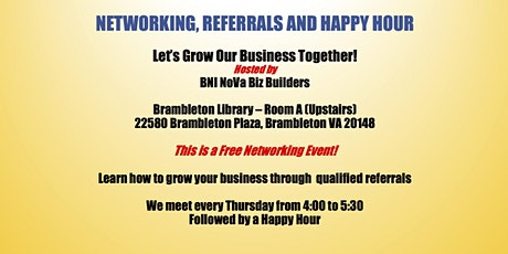Networking, Referrals and Happy Hour tickets