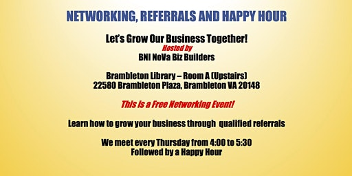 Networking, Referrals and Happy Hour