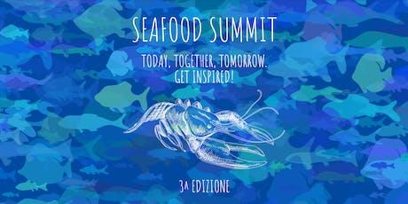 SEAFOOD SUMMIT 2019 biglietti
