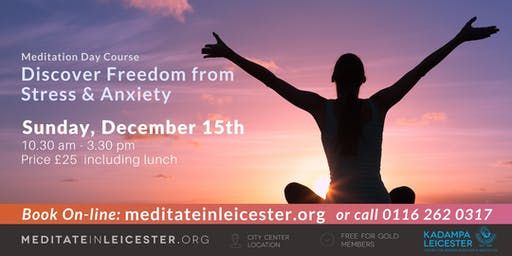 Discover Freedom from Stress & Anxiety: Day course