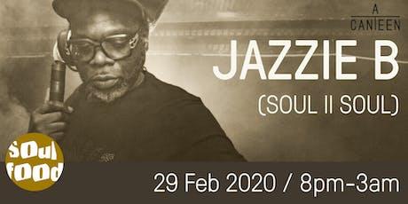 JAZZIE B / SOULFOOD tickets