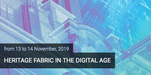Conference Heritage Fabric in the Digital Age