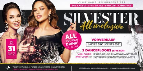 Silvester All Inclusive - 2019/2020 - Club Hamburg Tickets