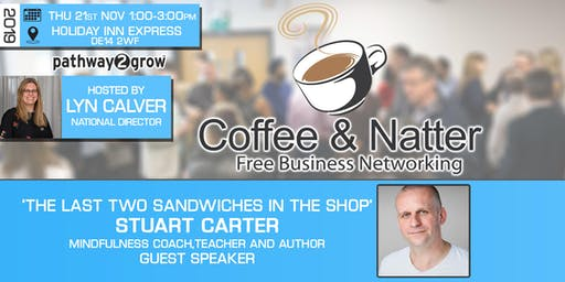 Burton Coffee & Natter - Free Business Networking Thurs 21st Nov 2019