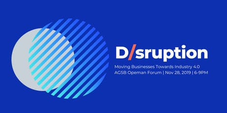 D/sruption: Moving Businesses Towards Industry 4.0 tickets