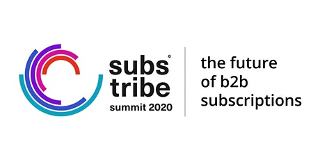 Substribe Summit 2020 - the future of b2b subscriptions tickets