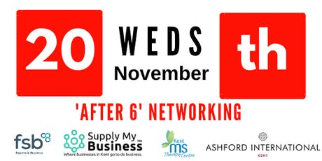 'After 6' FREE Monthly Ashford Networking - Weds 20th November tickets