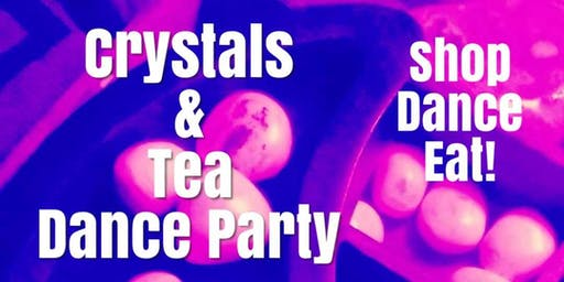 The Crystal Experience: Shop, Eat and Groove!