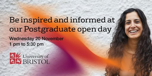 University of Bristol Postgraduate Open Day 2019