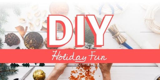 DIY Holiday Fun In-Person Event