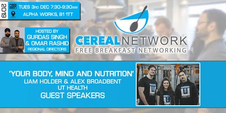 Cereal Network - Free Breakfast Networking Tues 3rd Dec 2019 tickets