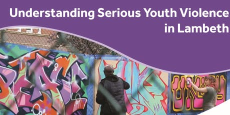 Understanding Youth Violence-  A Unique Workshop for Lambeth Staff. tickets