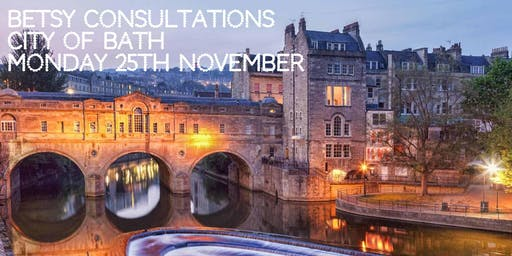 Beautiful Betsy Consultations * Bath * 25th November 2019