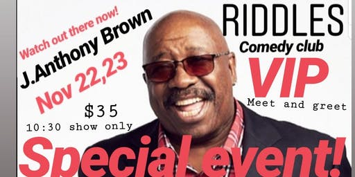 VIP J ANTHONY BROWN at Riddles Presented by Damon