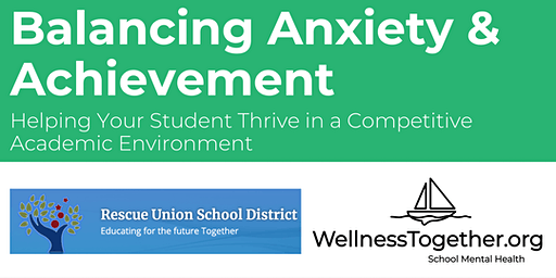 2020 Rescue USD Parent Night: BALANCING ANXIETY & ACHIEVEMENT