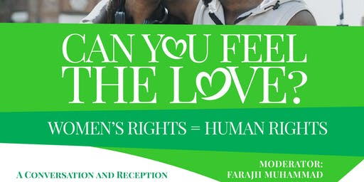 Can You Feel The Love? Women's Rights = Human Rights @ Morgan on Nov. 16th