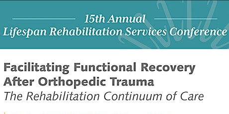 15th Annual Lifespan Rehabilitation Conference tickets
