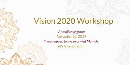 Vision 2020 : Goal-setting, Mindset, Action : A Workshop for Women