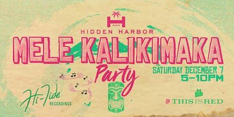 Hidden Harbor's Mele Kalikimaka Hawaiian Holiday Party tickets