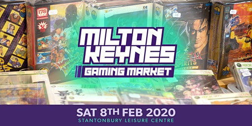 Milton Keynes Gaming Market - 8th February 2020