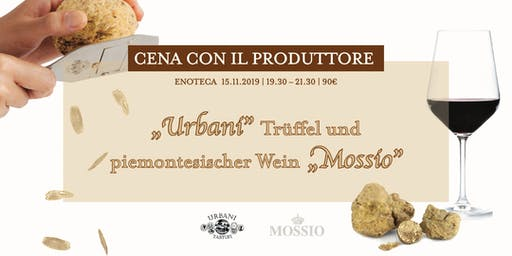 """""""Urbani"""" Trüffel und piemontesischer Wein """"Mossio"""""""